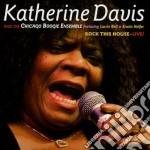 Katherine Davis - Rock This House - Live! cd musicale di Davis Katherine