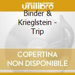 Trip cd musicale di Binder & krieglstein