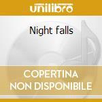 Night falls cd musicale