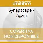 AGAIN                                     cd musicale di SYNAPSCAPE