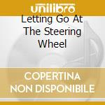LETTING GO AT THE STEERING WHEEL          cd musicale di L'OMBRE