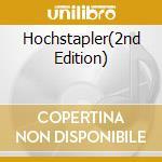HOCHSTAPLER(2ND EDITION)                  cd musicale di Wolff Patenbrigade