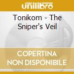 SNIPER'S VEIL, THE                        cd musicale di TONIKOM