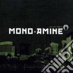 Mono-amine - Do Not Bend cd musicale di MONO-AMINE