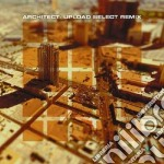 Upload select remix cd musicale di Architect