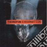 Exkarnation cd musicale di Thorofon