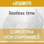 Restless time cd musicale di Clara Hill