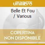 BELLE ET FOU  (O.S.T.) cd musicale di JAZZANOVA