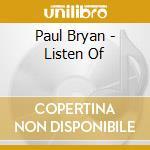 Listen of cd musicale di Paul Bryan