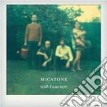 Wish i was here cd musicale di Micatone