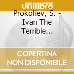 Ivan the terrible cd musicale di Prokofiev
