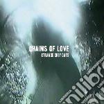 (LP VINILE) Strange grey days lp vinile di Chains of love