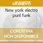 New york electro punl funk cd musicale