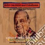 Rudy Calzado & Cubarama Feat. Paquito D'Rivera - A Tribute To Mario Bauza cd musicale di Cubara Calzado rudy