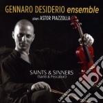 Saints & sinners cd musicale di Gennaro Desiderio