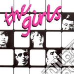 The girls cd musicale di The Girls