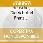 Henschel, Dietrich And Schubert, - Le Chant Du Cygne cd musicale di Schubert