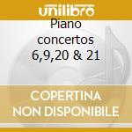 Piano concertos 6,9,20 & 21 cd musicale