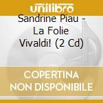 Le folie vivaldi cd musicale di Antonio Vivaldi