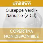 Nabucco cd musicale di Giuseppe Verdi