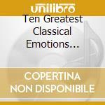 Le dieci piu' grandi emozioni class. cd musicale di Artisti Vari