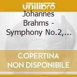 Symphony no.2 cd musicale di Brahms