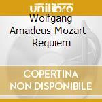 Requiem in re minore k.626 cd musicale di Wolfgang Amadeus Mozart