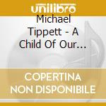 A child of our time cd musicale di Mahler