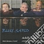 Achille Gajo Trio - Blue Sand cd musicale di Achille gajo trio