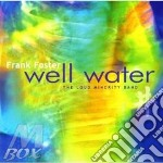 Frank Foster & Loud Minority Band - Well Water cd musicale di Frank foster & loud