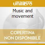 Music and movement cd musicale