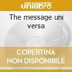 The message uni versa cd musicale di G&d