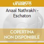 ESCHATON cd musicale di Nathrakh Anaal