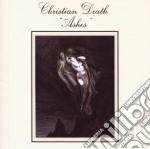 Christian Death - Ashes cd musicale di Death Christian