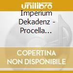 PROCELLA VADENS                           cd musicale di Dekadenz Imperium