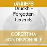 Drudkh - Forgotten Legends cd musicale di DRUDKH