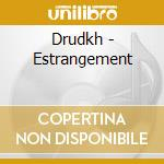 Estrangement cd musicale di DRUDKH