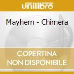 CHIMERA cd musicale di MAYHEM