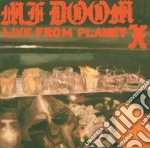 LIVE FROM PLANET X                        cd musicale di MF DOOM