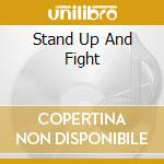 STAND UP AND FIGHT                        cd musicale di QUARTZ