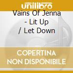 Lit up/let down cd musicale
