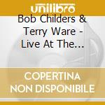 Live at the blue door cd musicale di Bob childers & terry