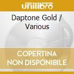 DAPTONE GOLD                              cd musicale di ARTISTI VARI