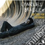(LP VINILE) No time for dreaming lp vinile di Charles (& Bradley
