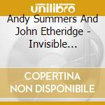 INVISIBLE THREEDS cd musicale di SUMMERS ANDY/ETHERIDGE JOHN