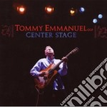 CENTER STAGE cd musicale di Tommy Emmanuel