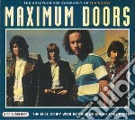 Maximum doors cd musicale di Doors