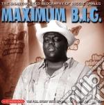 Maximum b.i.g. cd musicale di B.i.g. Notorious