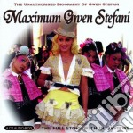 Gwen Stefani - Maximum cd musicale di Stefani Gwen