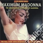 MAXIMUM MADONNA - AUDIO BIOG cd musicale di MADONNA